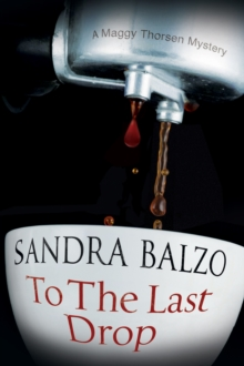 To the Last Drop : A Coffee House Cozy Mystery, Hardback