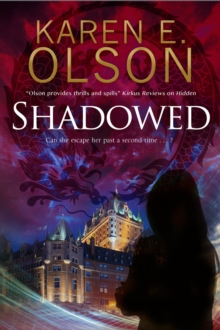 Shadowed : A Thriller, Hardback