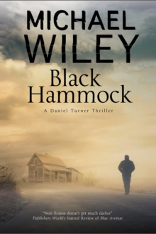 Black Hammock : A Noir Thriller Series Set in Jacksonville, Florida, Hardback