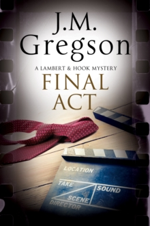 Final Act : A Lambert & Hook Police Procedural, Hardback