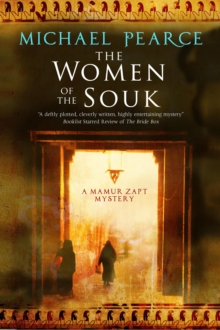 The Women of the Souk : A Mystery Set in Pre-World War I Egypt, Hardback