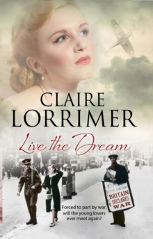 Live the Dream : A World War II Romance, Hardback Book