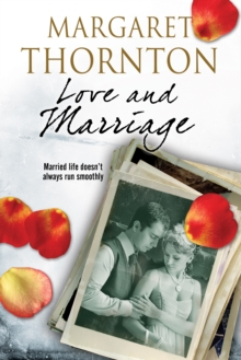 Love and Marriage : A 1950s Romantic Saga, Hardback