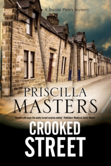 Crooked Street : A Joanna Piercy Police Procedural, Hardback Book