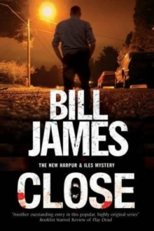 Close : A Harpur & Iles British Police Procedural, Hardback Book