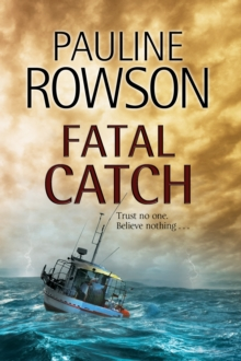 Fatal Catch : An Andy Horton Police Procedural, Hardback