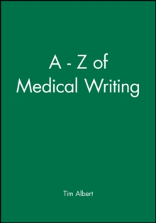 A-Z of Medical Writing, Hardback Book