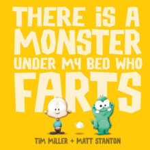 There is a Monster Under My Bed Who Farts, Hardback