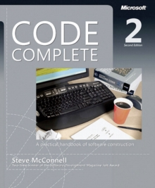 Code Complete : A Practical Handbook of Software Costruction, Paperback Book