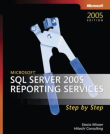 Microsoft SQL Server 2005 Reporting Services Step by Step, Mixed media product