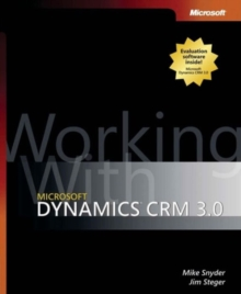 Working with Microsoft Dynamics CRM 3.0, Paperback Book