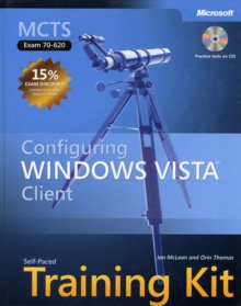 MCTS Self Paced Training Kit (exam 70-620) : Configuring Windows Vista Client Exam 70-620, Mixed media product Book