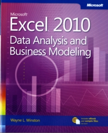 Data Analysis and Business Modeling : Microsoft Excel 2010, Paperback