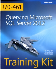 Querying Microsoft SQL Server 2012 : Training Kit (Exam 70-461), Mixed media product Book