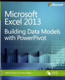 Building Data Models with Powerpivot : Microsoft Excel 2013, Paperback Book