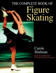 The Complete Book of Figure Skating, Paperback Book