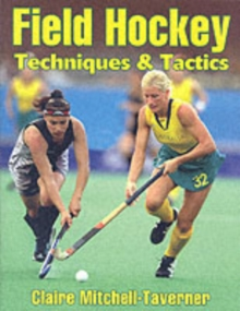 Field Hockey : Techniques and Tactics, Paperback