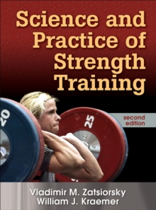 Science and Practice of Strength Training, Hardback