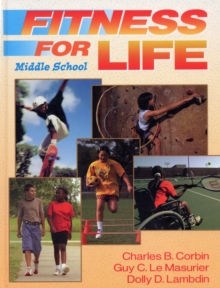 Fitness for Life : Middle School Student Textbook, Hardback