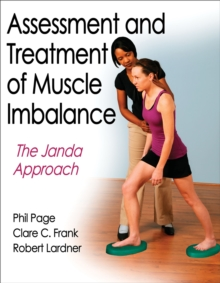 Assessment and Treatment of Muscle Imbalance : The Janda Approach, Paperback