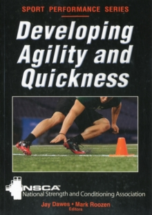 Developing Agility and Quickness, Paperback