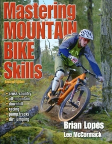 Mastering Mountain Bike Skills, Paperback