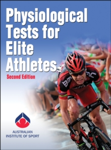 Physiological Tests for Elite Athletes, Hardback
