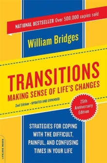 Transitions : Making Sense of Life's Changes, Paperback