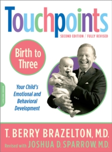 Touchpoints : Birth to Three, Paperback