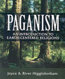 Paganism : An Introduction to Earth-centered Religions, Paperback