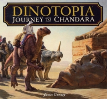 Dinotopia : Journey to Chandara, Hardback