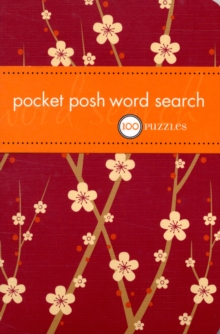 Pocket Posh Word Search : 100 Puzzles, Paperback Book