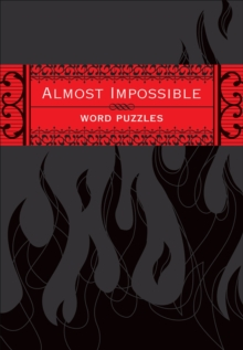 Almost Impossible Word Puzzles, Paperback