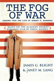 The Fog of War : Lessons from the Life of Robert S. McNamara, Paperback