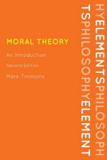 Moral Theory : An Introduction, Paperback