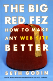 The Big Red Fez : How to Make Any Web Site Better, Paperback Book