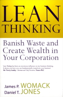 Lean Thinking : Banish Waste and Create Wealth in Your Corporation, Paperback