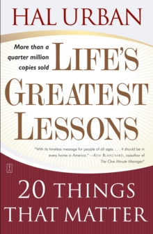 Life's Greatest Lessons : 20 Things That Matter, Paperback