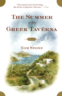 The Summer of My Greek Taverna : A Memoir, Paperback Book