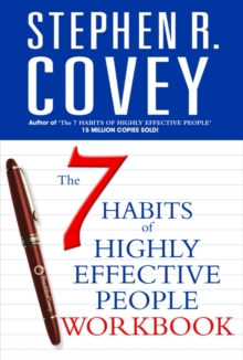 The 7 Habits of Highly Effective People : Personal Workbook, Paperback Book
