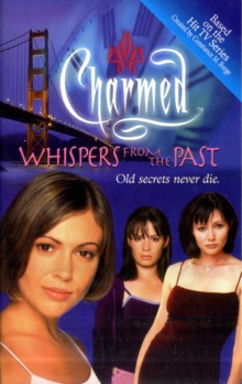 Charmed: Whispers from the Past, Paperback