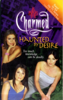 Charmed: Haunted by Desire, Paperback Book