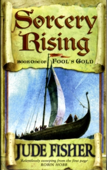 Sorcery Rising : Of Fools Gold Bk.1, Paperback Book