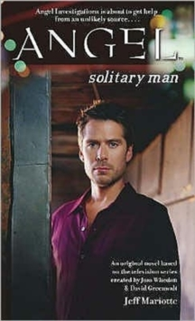 Angel: Solitary Man, Paperback Book