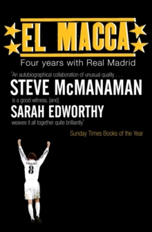 El Macca : Four Years with Real Madrid, Paperback