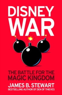 Disneywar : The Battle for the Magic Kingdom, Paperback Book
