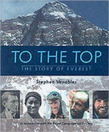 To the Top : The Story of Everest, Hardback Book