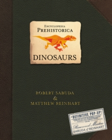 Encyclopedia Prehistorica : The Definitive Pop-Up, Hardback