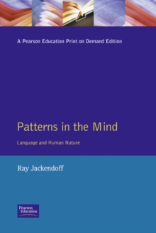 Patterns in the Mind : Language and Human Nature, Paperback