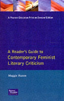 A Reader's Guide to Contemporary Feminist Literary Criticism, Paperback Book